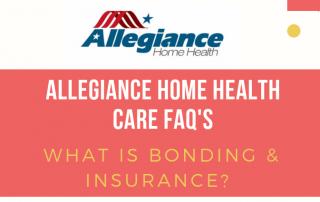 Allegiance Home Health Care FAQ's