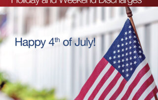 Holiday and Weekend Discharges